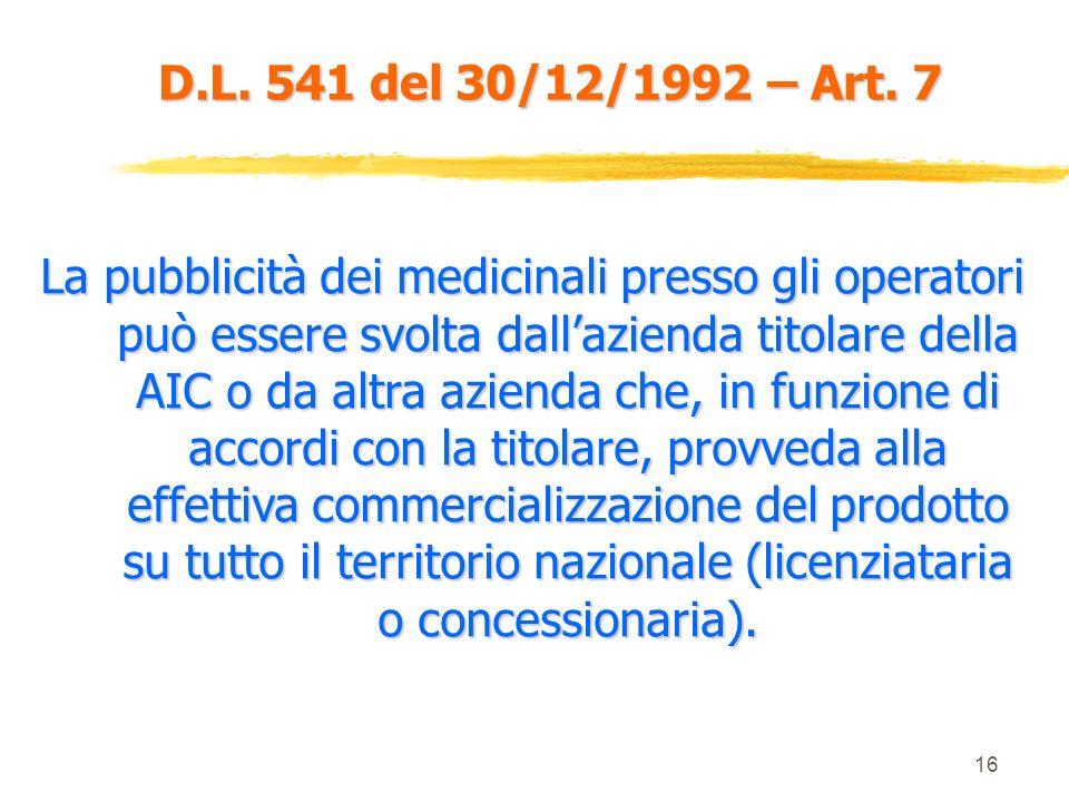 D.L. 541 del 30/12/1992 – Art. 7