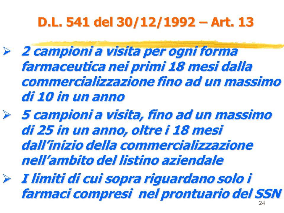 D.L. 541 del 30/12/1992 – Art. 13