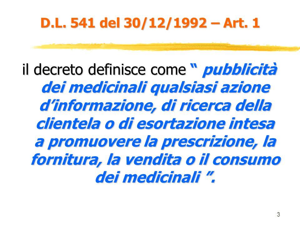 D.L. 541 del 30/12/1992 – Art. 1