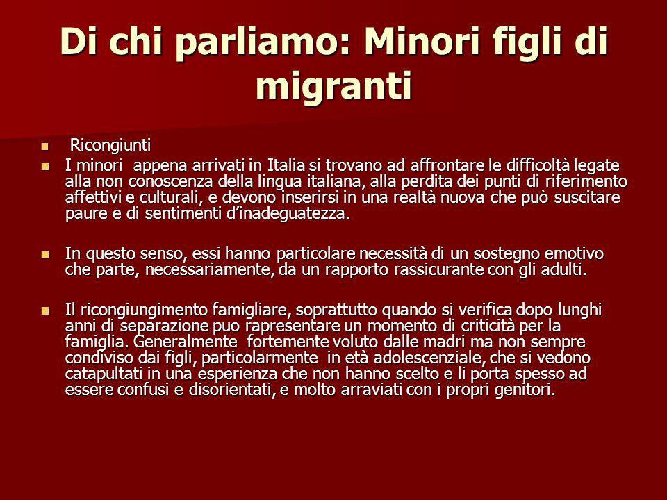 Di chi parliamo: Minori figli di migranti