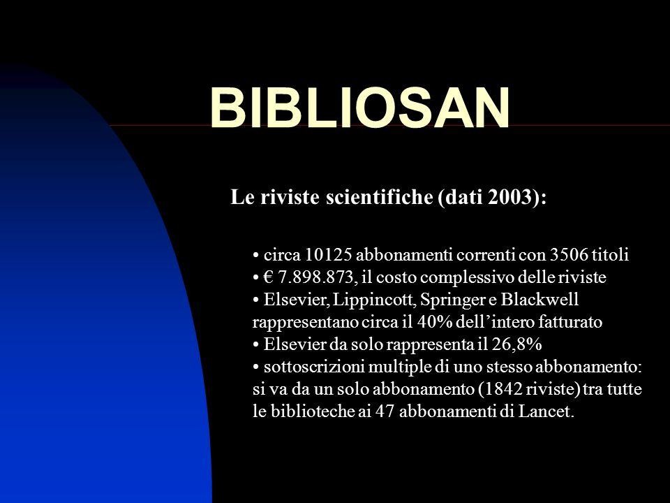 Le riviste scientifiche (dati 2003):