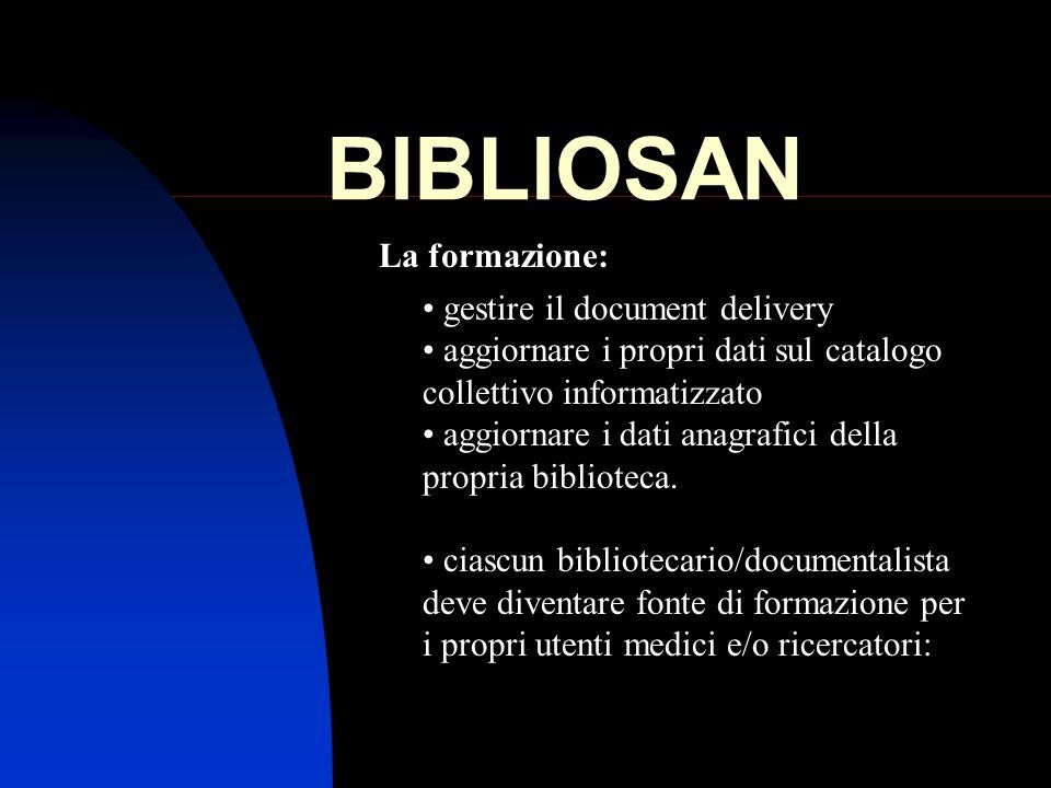 BIBLIOSAN La formazione: gestire il document delivery