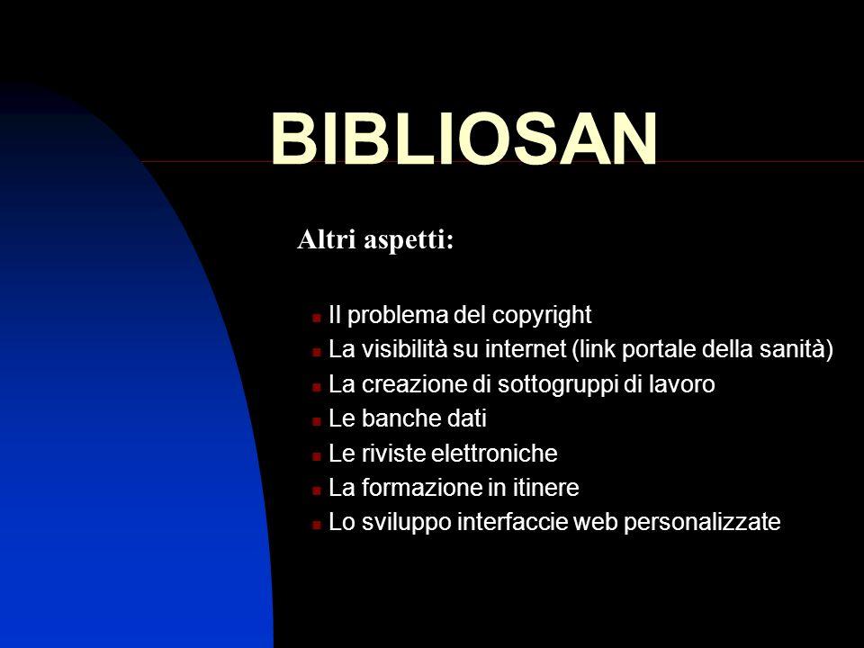 BIBLIOSAN Altri aspetti: Il problema del copyright