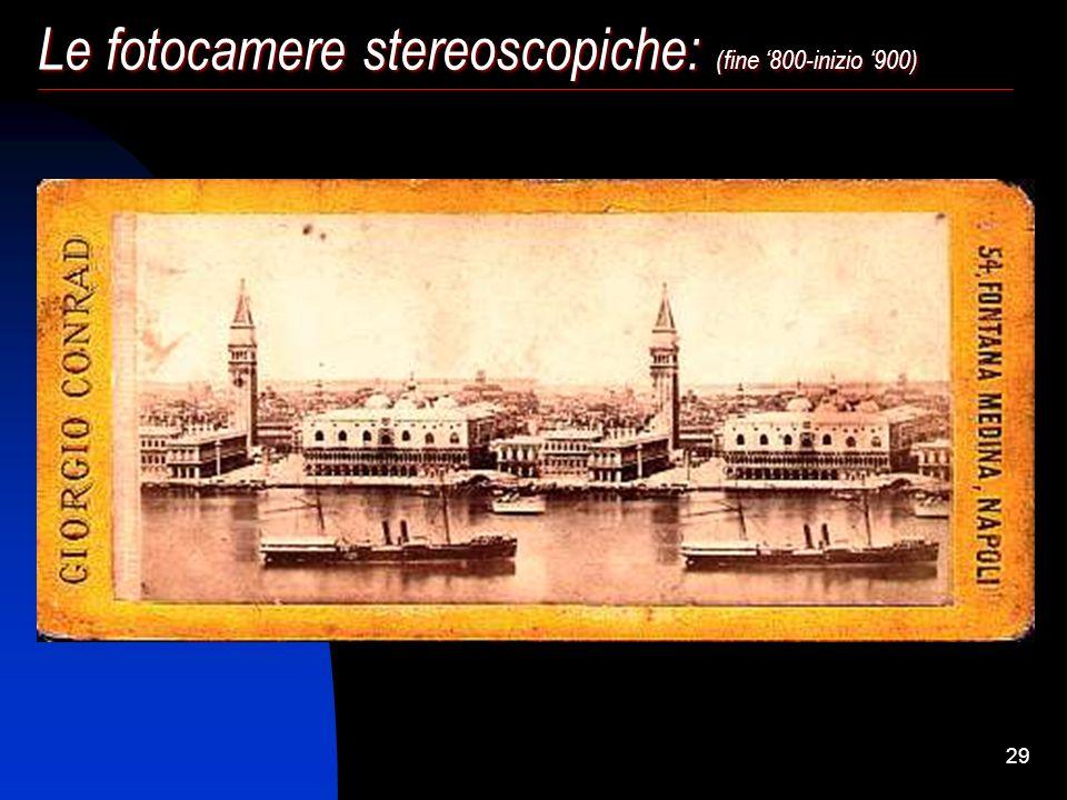 Le fotocamere stereoscopiche: (fine '800-inizio '900)