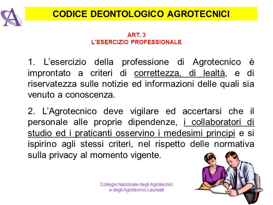 CODICE DEONTOLOGICO AGROTECNICI L'ESERCIZIO PROFESSIONALE