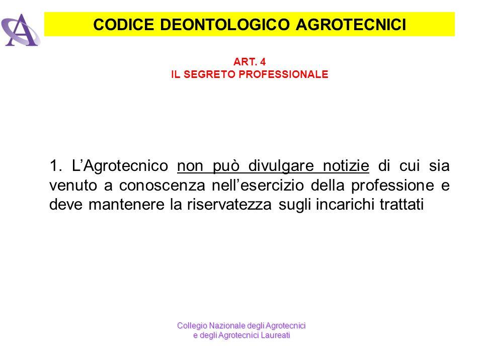CODICE DEONTOLOGICO AGROTECNICI IL SEGRETO PROFESSIONALE