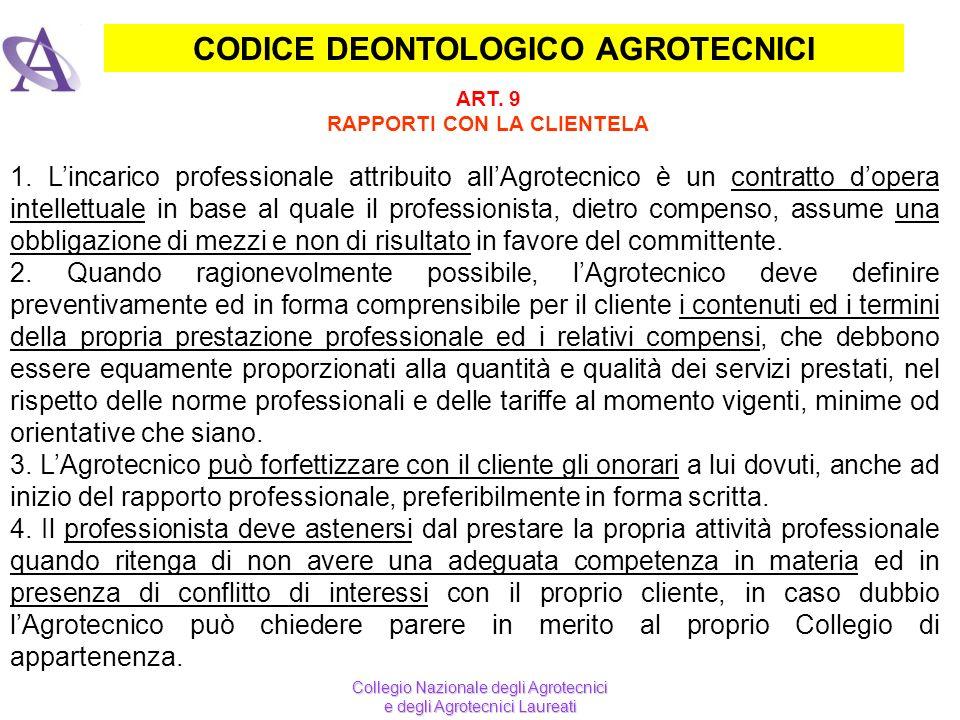 CODICE DEONTOLOGICO AGROTECNICI RAPPORTI CON LA CLIENTELA