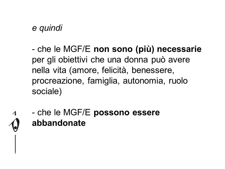 che le MGF/E possono essere abbandonate