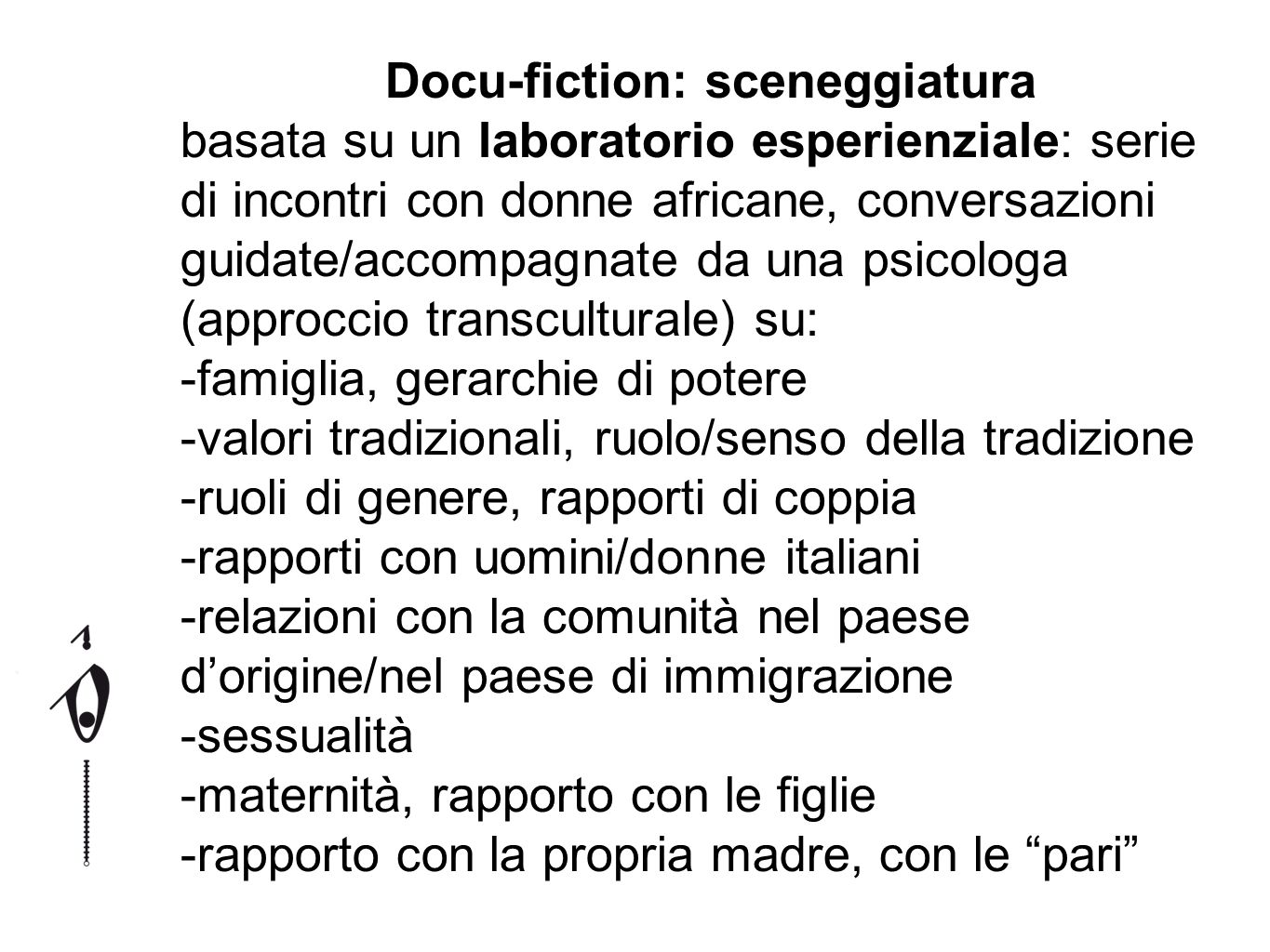 Docu-fiction: sceneggiatura
