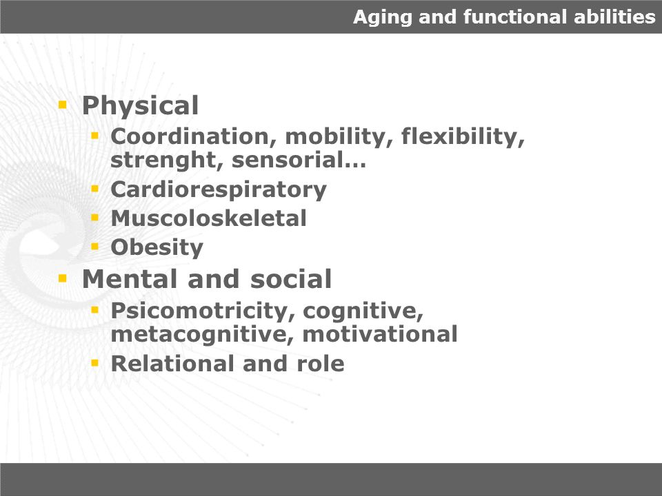 Aging and functional abilities