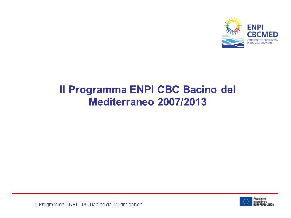 Il Programma ENPI CBC Bacino del Mediterraneo 2007/2013