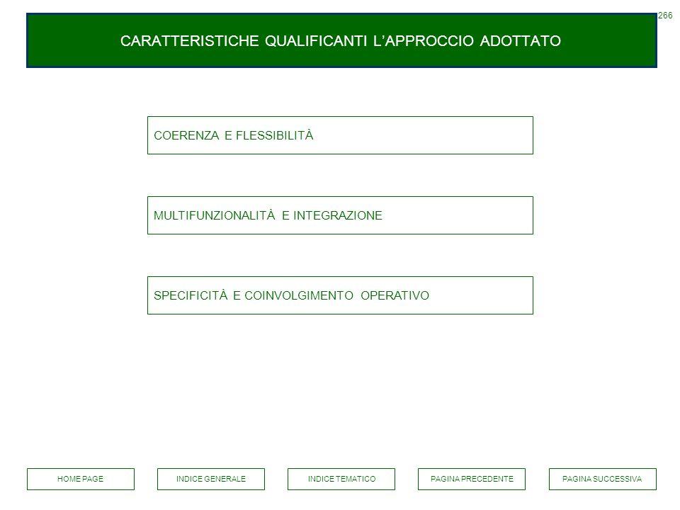 CARATTERISTICHE QUALIFICANTI L'APPROCCIO ADOTTATO