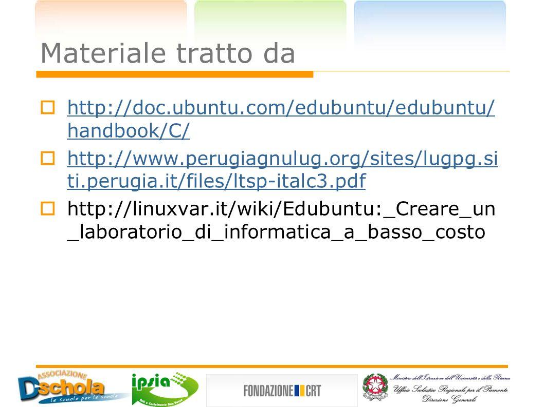 Materiale tratto dahttp://doc.ubuntu.com/edubuntu/edubuntu/handbook/C/