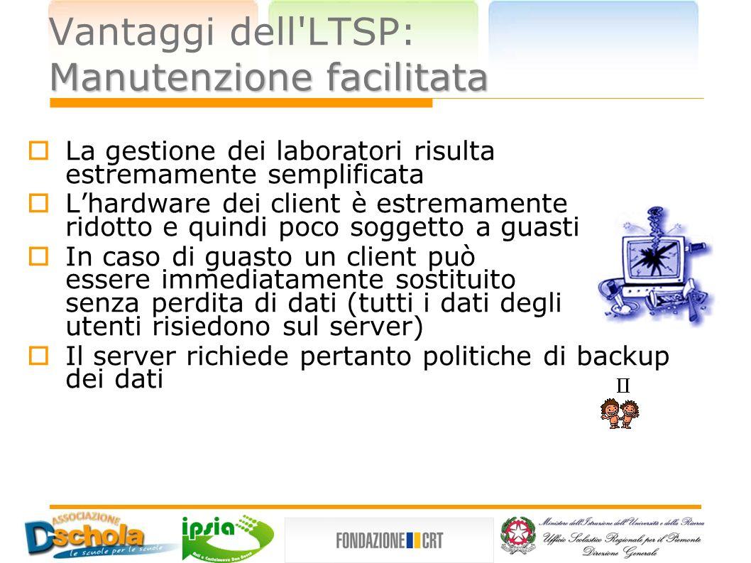 Vantaggi dell LTSP: Manutenzione facilitata