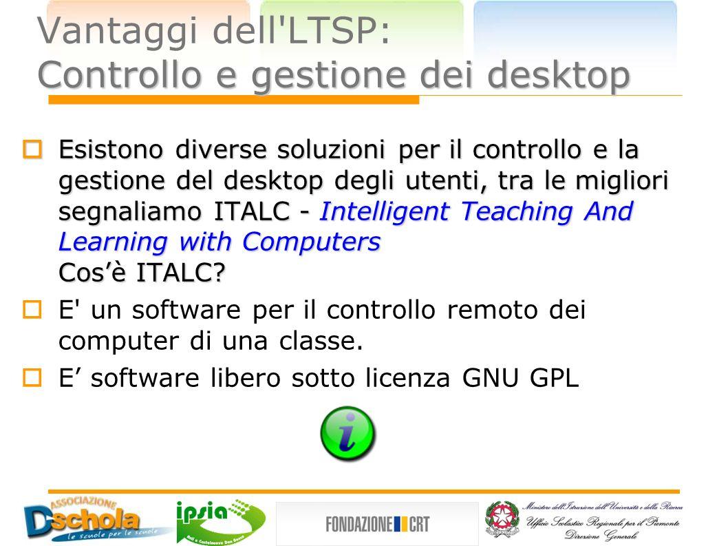 Vantaggi dell LTSP: Controllo e gestione dei desktop