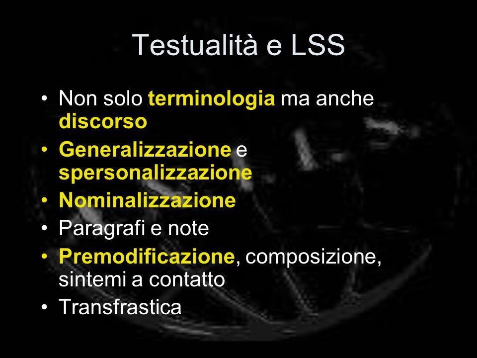 Testualità e LSS Non solo terminologia ma anche discorso