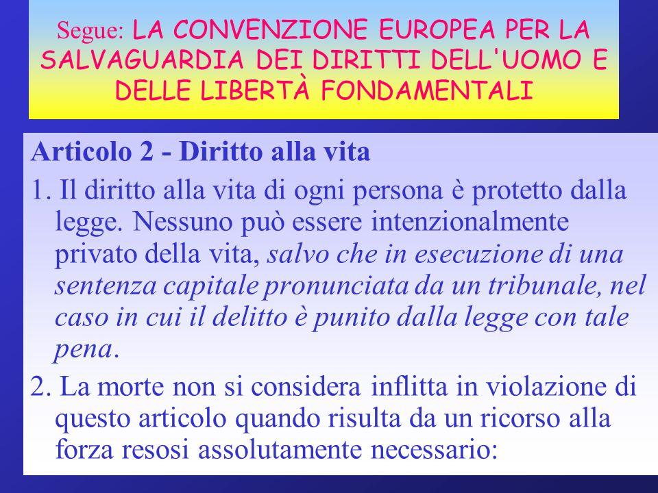 Articolo 2 - Diritto alla vita