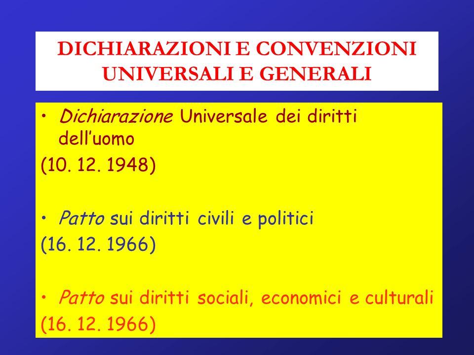DICHIARAZIONI E CONVENZIONI UNIVERSALI E GENERALI
