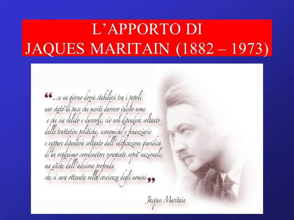 L'APPORTO DI JAQUES MARITAIN (1882 – 1973)