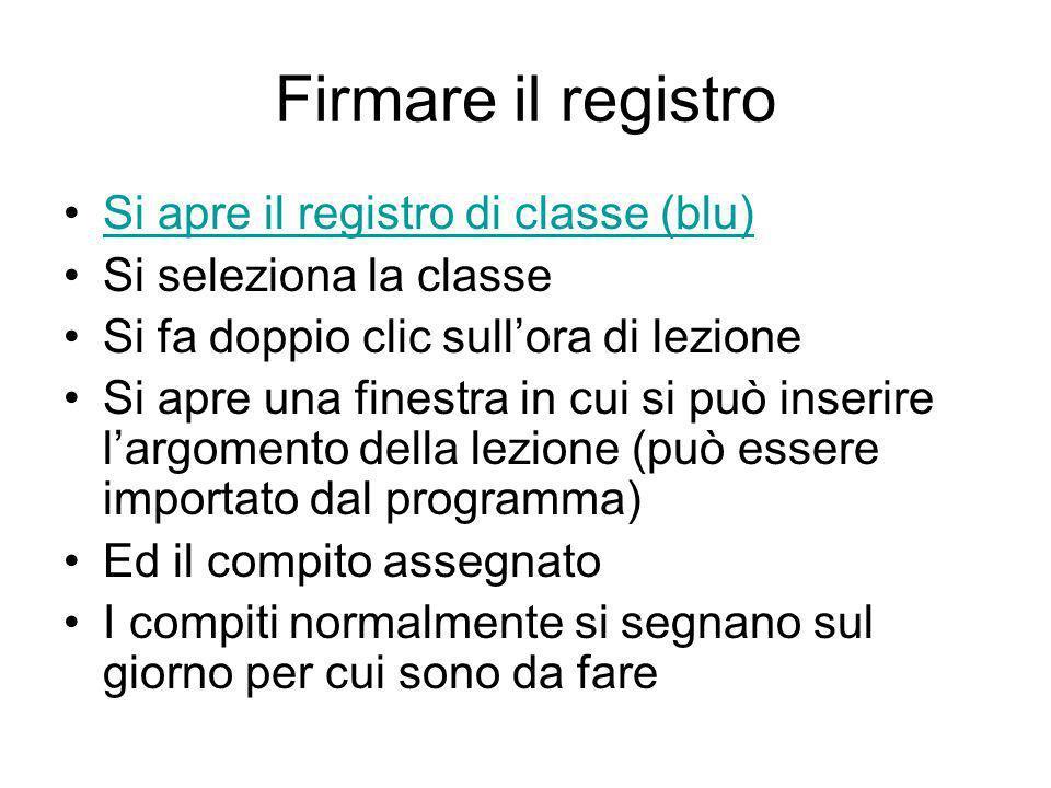 Firmare il registro Si apre il registro di classe (blu)