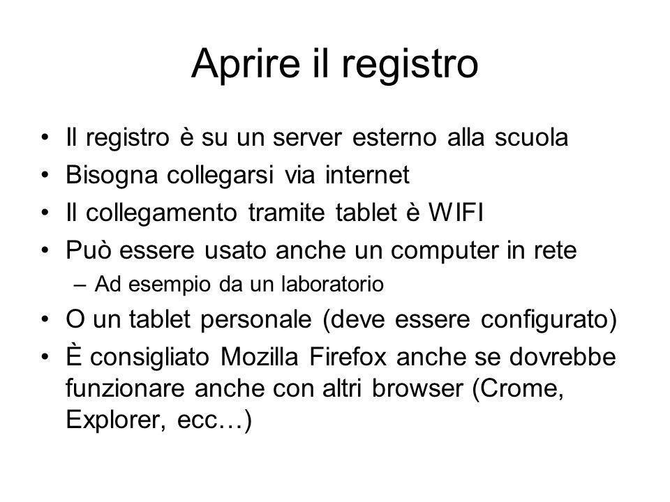 Aprire il registro Il registro è su un server esterno alla scuola