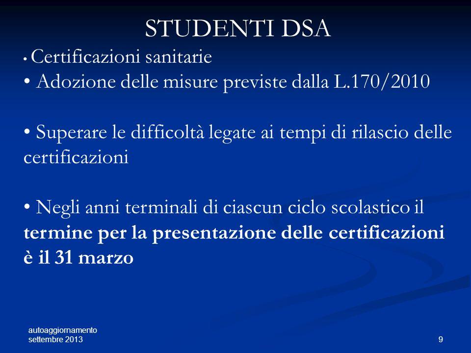 STUDENTI DSA Adozione delle misure previste dalla L.170/2010