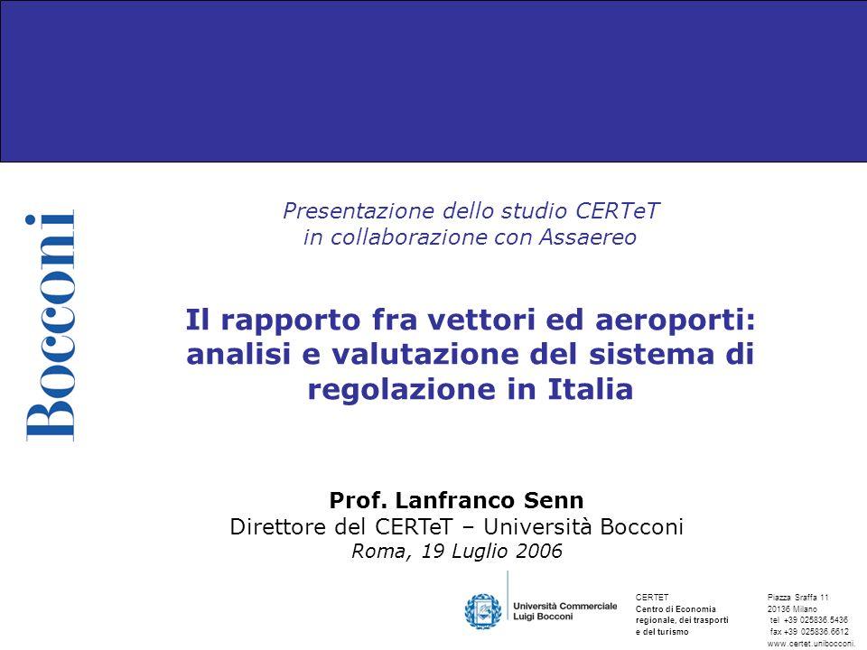 Prof. Lanfranco Senn Direttore del CERTeT – Università Bocconi