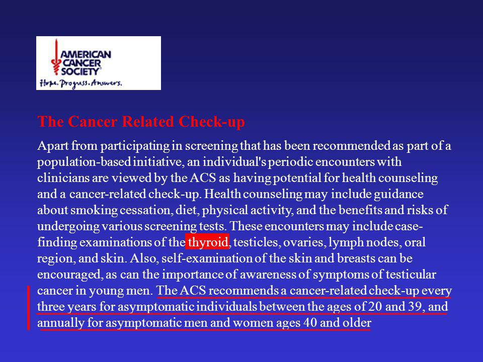 The Cancer Related Check-up