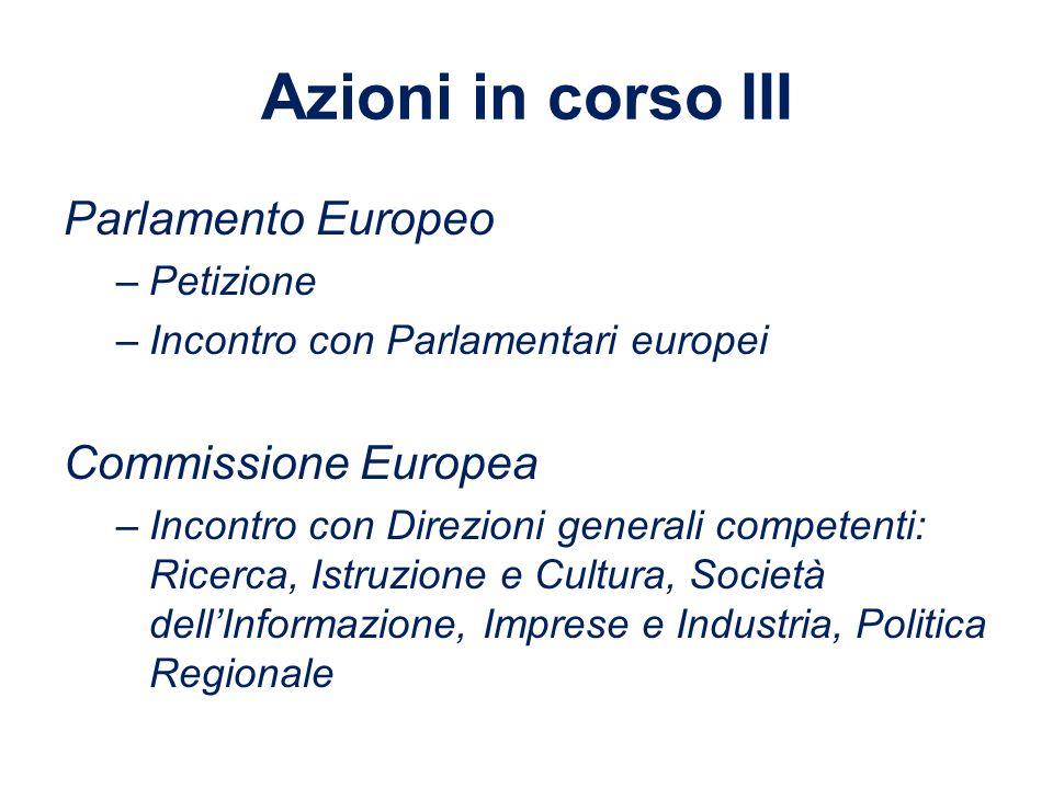 Azioni in corso III Parlamento Europeo Commissione Europea Petizione