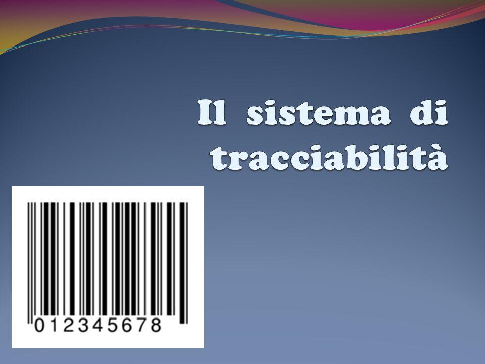 Il sistema di tracciabilità