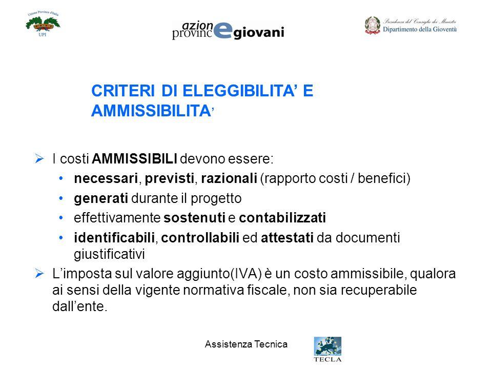 CRITERI DI ELEGGIBILITA' E AMMISSIBILITA'