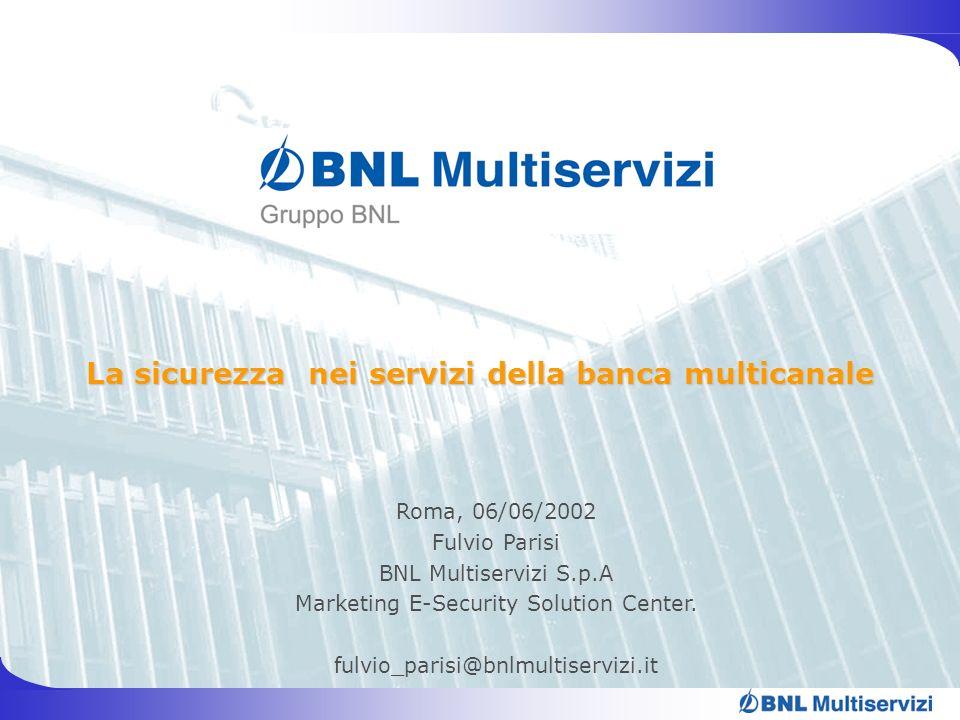 La sicurezza nei servizi della banca multicanale