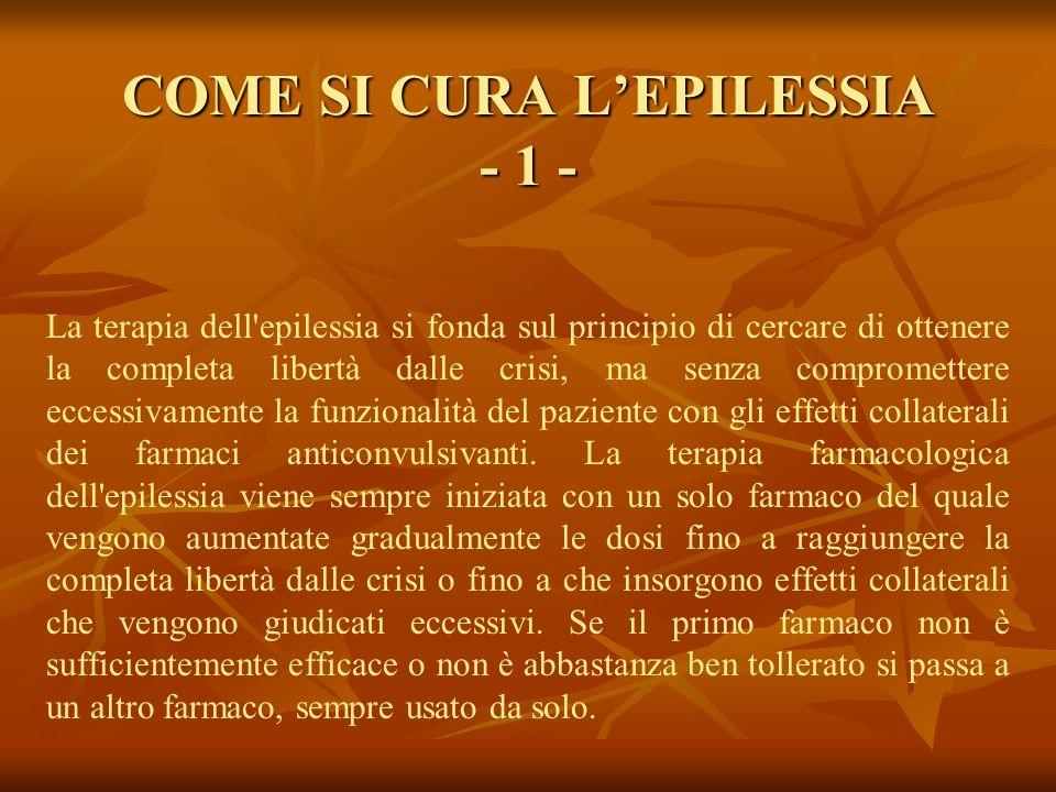 COME SI CURA L'EPILESSIA - 1 -