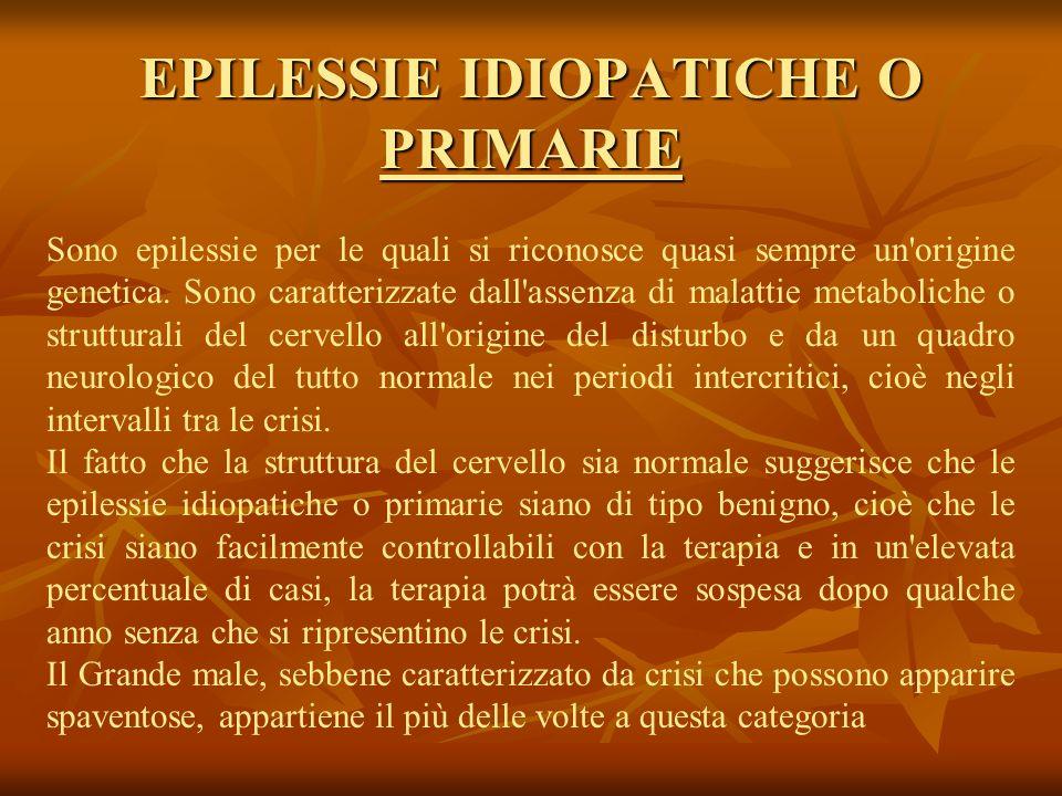 EPILESSIE IDIOPATICHE O PRIMARIE