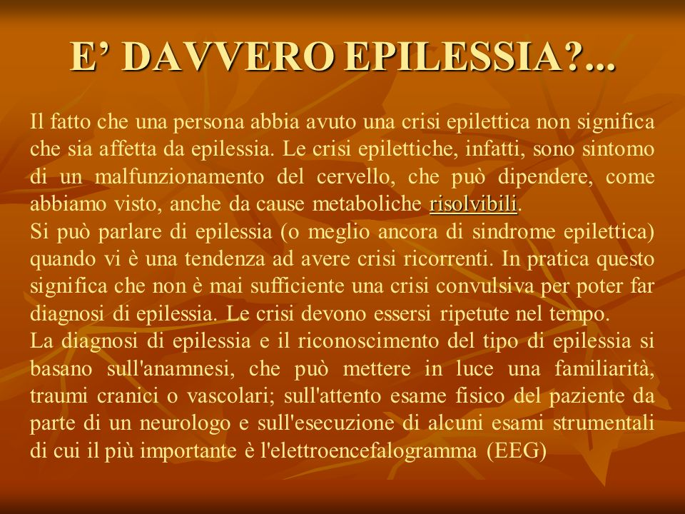 E' DAVVERO EPILESSIA ...