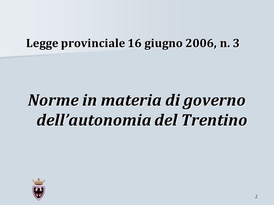 Legge provinciale 16 giugno 2006, n. 3