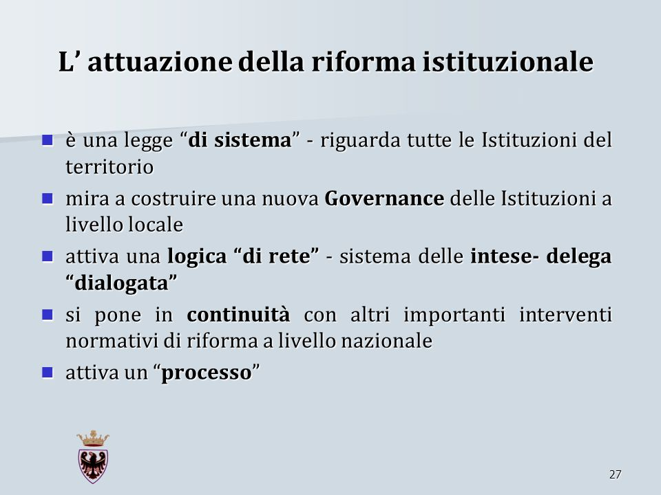 L' attuazione della riforma istituzionale