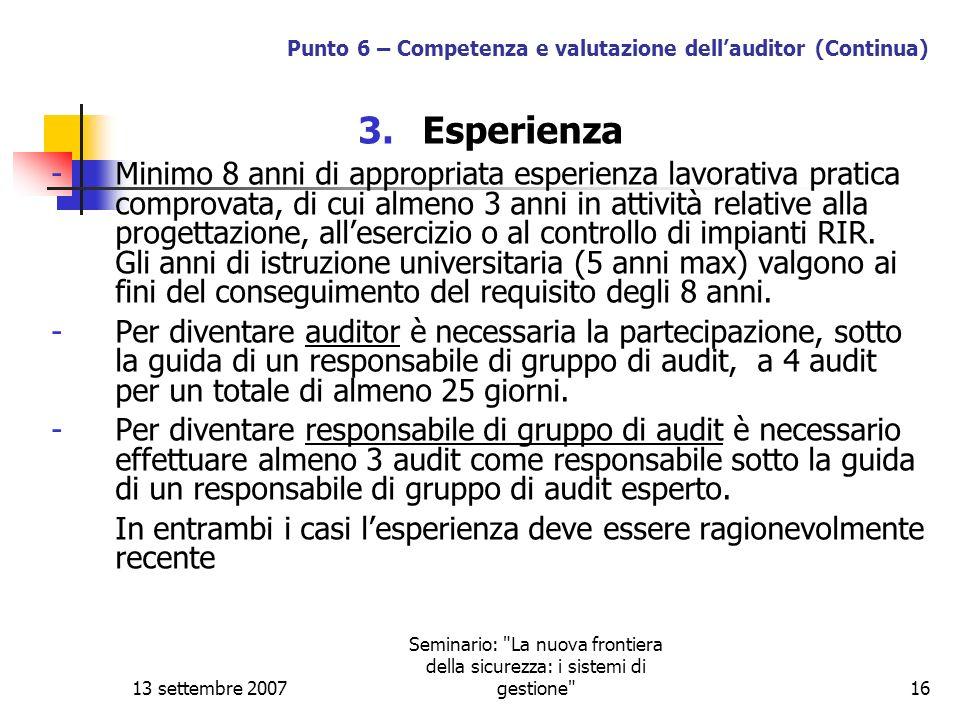 Punto 6 – Competenza e valutazione dell'auditor (Continua)