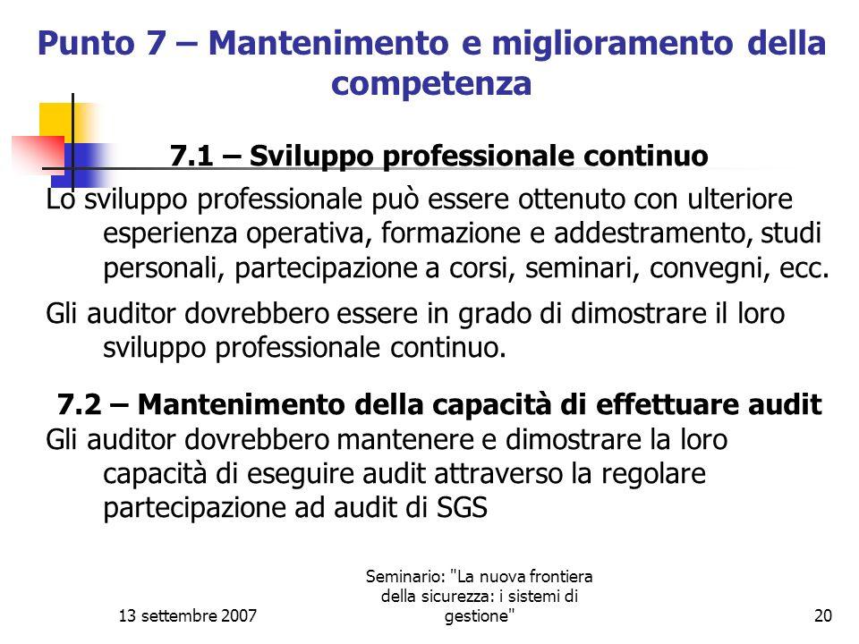 Punto 7 – Mantenimento e miglioramento della competenza