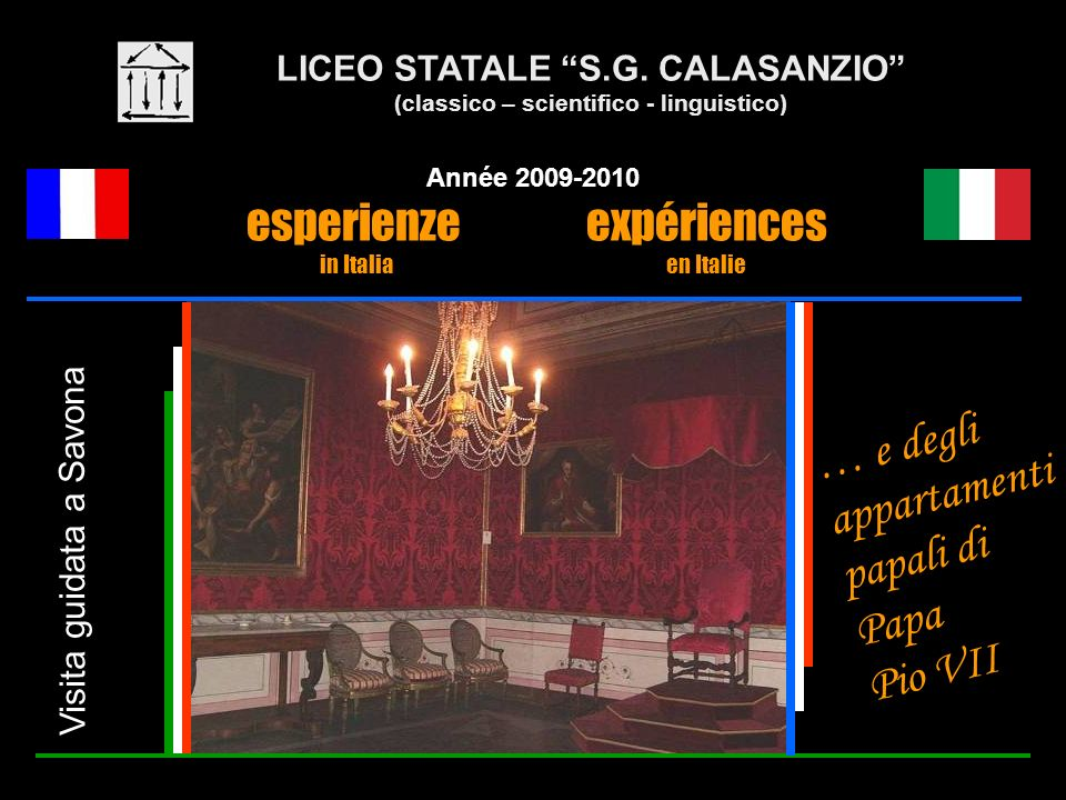 LICEO STATALE S.G. CALASANZIO (classico – scientifico - linguistico)