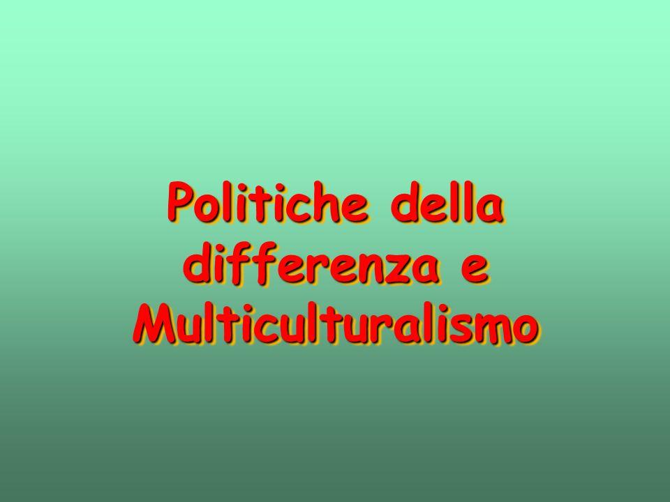 Politiche della differenza e Multiculturalismo