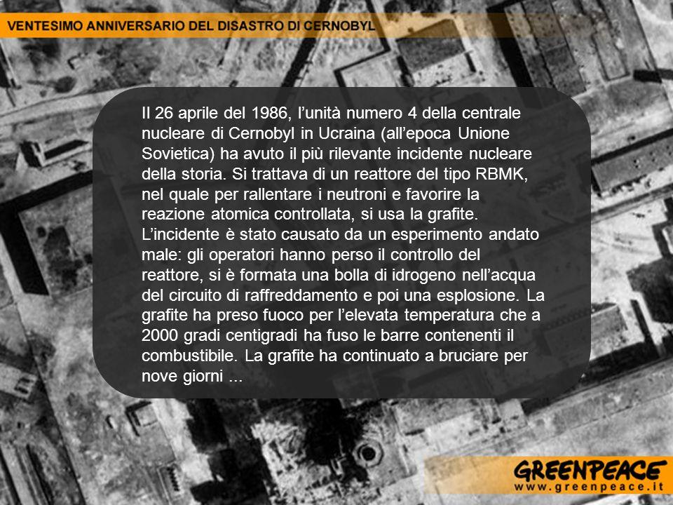 Il 26 aprile del 1986, l'unità numero 4 della centrale nucleare di Cernobyl in Ucraina (all'epoca Unione Sovietica) ha avuto il più rilevante incidente nucleare della storia.