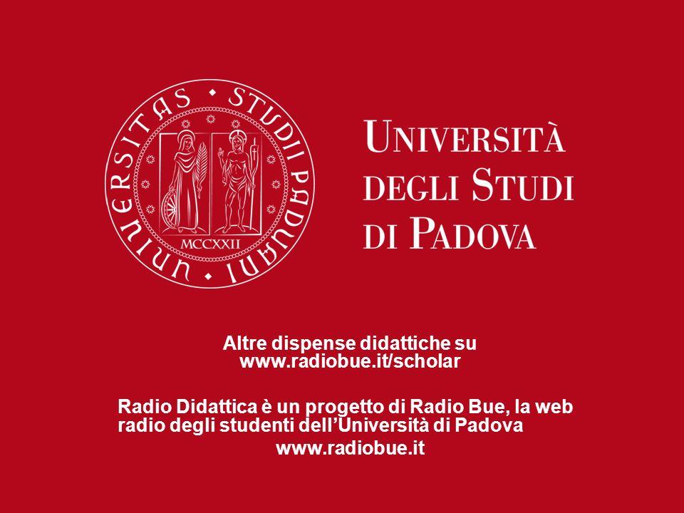 Altre dispense didattiche su www.radiobue.it/scholar