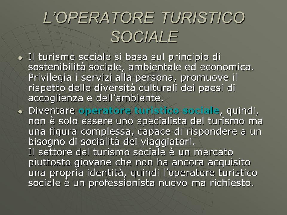 L'OPERATORE TURISTICO SOCIALE