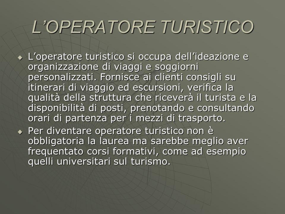 L'OPERATORE TURISTICO