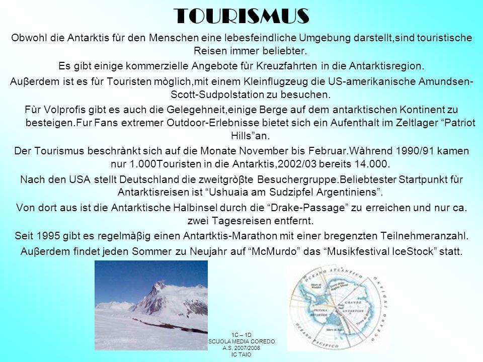 TOURISMUS Obwohl die Antarktis fùr den Menschen eine lebesfeindliche Umgebung darstellt,sind touristische Reisen immer beliebter.