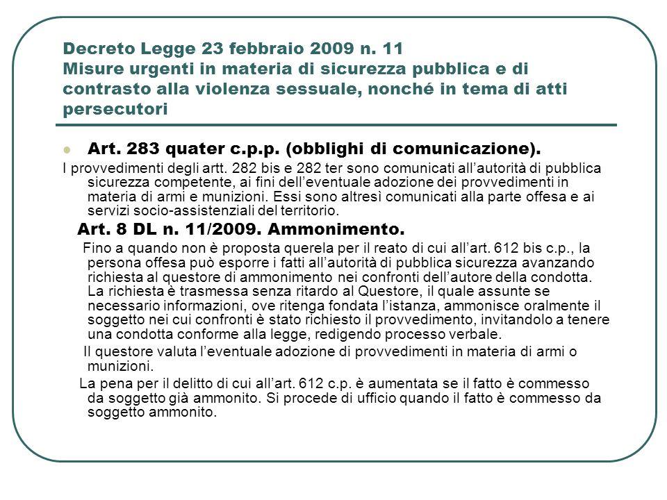 Art. 283 quater c.p.p. (obblighi di comunicazione).