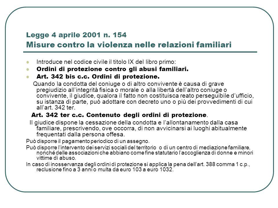 Legge 4 aprile 2001 n. 154 Misure contro la violenza nelle relazioni familiari