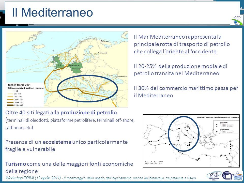 Il Mediterraneo Il Mar Mediterraneo rappresenta la principale rotta di trasporto di petrolio che collega l'oriente all'occidente.