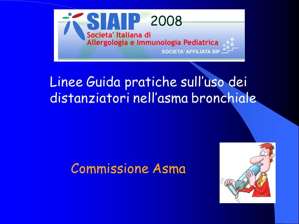 2008 Linee Guida pratiche sull'uso dei distanziatori nell'asma bronchiale Commissione Asma